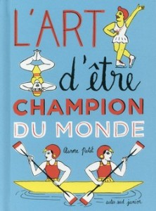l'art d'etre champion