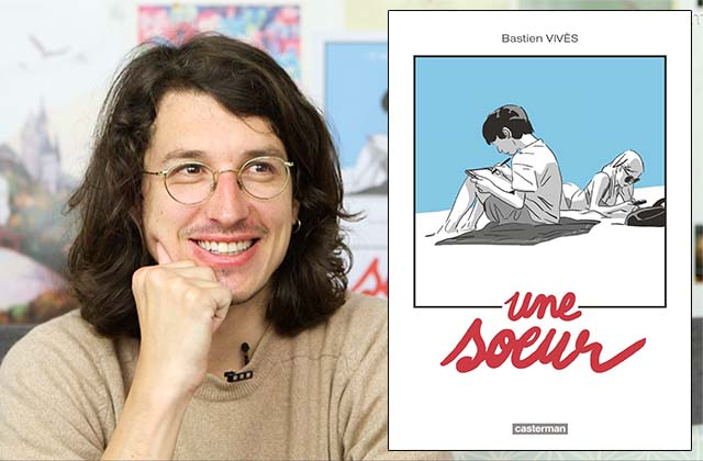 bastien-vives-une-soeur-critique-interview